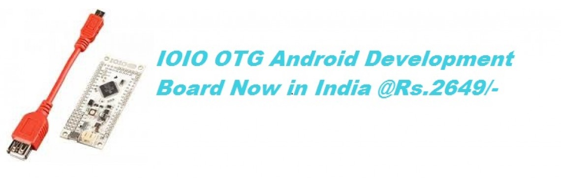 IOIO OTG Android Development Board in India